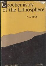 GEOCHEMISTRY OF THE LITHOSPHERE di A A Beus - Mir Publishers Moscow 1976,