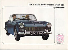 MG MIDGET MK.3, IT,S A FAST NEW WORLD WITH MG - SAFETY FAST BROCHURE DATED 9/68