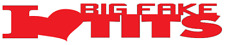 I Luv Big Fake T#ts - Funny Bumper Sticker 20cm x 3cm Any Colour Decal - BUMP031