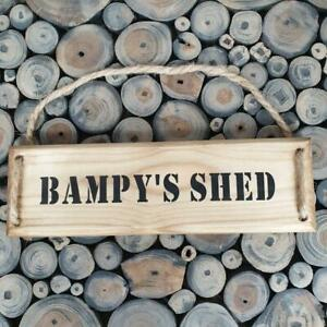Handmade Wooden plaque -Bampy's Shed