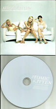 ATOMIC KITTEN Some Live you w/RARE RIGHT NOW 2004 Version Europe PROMO CD single