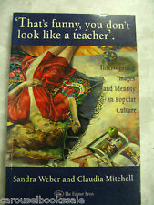 That's Funny You Don't Look Like a Teacher: Interrogating Images Identity pb B18