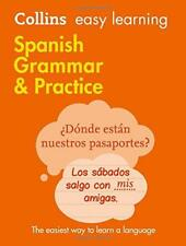 Easy Learning Spanish Grammar and Practice (Collins Easy Learning Spanish) by Co
