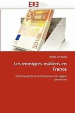 Les Immigr?s Maliens En France (french Edition): By BREMA ELY DICKO
