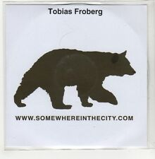 (GO774) Tobias Froberg, Somewhere In The City (single) - 2006 DJ CD