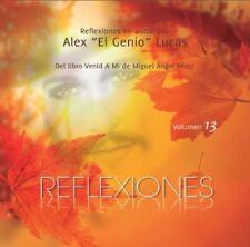 """Reflexiones Venid A Mi Vol. 13 - audio por Alex """"El Genio"""" Lucas"""