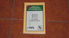 JORGE ICAZA EL CHULLA ROMERO Y FLORES I ED. OVEJA NEGRA 1986