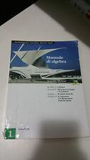 Bergamini Trifone Zagnoli - Manuale di Algebra 1 - Zanichelli 2006