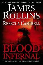 Blood Infernal by James Rollins & Rebecca Cantrell (2015, HC, 1st/1st)