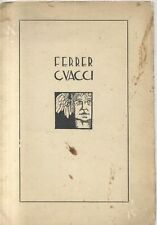 FERRER GUACCI di Carlo Muscetta rarissimo stampato in soli 50 esemplari *