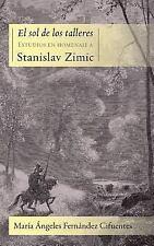 El Sol de Los Talleres: Estudios En Homenaje a Stanislav Zimic (Juan de La Cuest