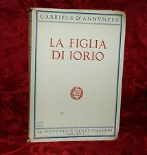 Il Vittoriale degli Italiani 1939  La Figlia di Iorio di Gabriele D'Annunzio