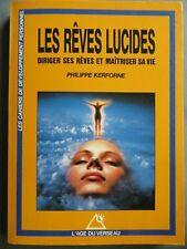 Les rêves lucides, Diriger ses rêves et maîtriser sa vie, Philippe Kerforne