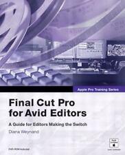 Apple Pro Training Series: Final Cut Pro for Avid Editors (Apple Pro Training)