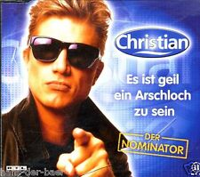 Christian - Es ist geil ein Arschloch zu sein (Der Nominator) ♫ Maxi-CD 2000 ♫