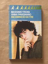 Massimo Troisi, Anna Pavignano - RICOMINCIO DA TRE sceneggiatura - Feltrinelli