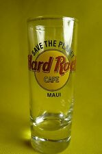 "HARD ROCK MAUI TALL SHOT GLASS-4""-'SAVE THE PLANET'"