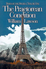 The Praetorean Condition: Volume One of Traits of the Species by William Lawson