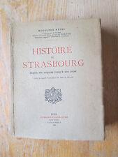 1922 REUSS Histoire de Strasbourg depuis ses origines jusqu'à nos jours