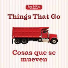 Things That Go/Cosas que se mueven (Say & Play) (E