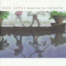 Bob James - Dancing on the Water CD (2001)