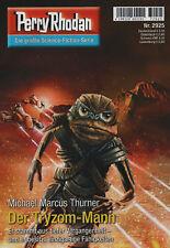 PERRY RHODAN Nr. 2925 - Der Tryzom-Mann - Michael Marcus Thurner - NEU