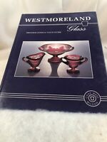 Westmoreland Glass : Identification and Value Guide by Charles W. Wilson...
