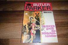 Günter Dönges -- BUTLER PARKER  # 293 -- GREIFT die MÄDCHENHÄNDLER...