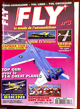 Fly n°3 du 06/1995; Top Gun aved le F 14 Great Planes/ Caprice T2M/ Erebia