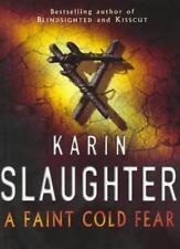 A Faint Cold Fear,Karin Slaughter- 9780712629072