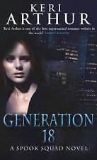 Generation 18 by Keri Arthur (Paperback, 2009) New