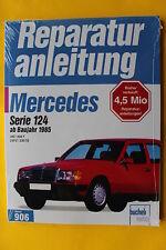 Mercedes Benz W124 200 230 E TE  ab 1985 Reparaturanleitung Handbuch