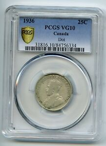 Weeda Canada 1936 Dot VG10 silver 25c, PCGS certified Genuine