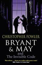 Bryant & May and the Invisible Code: (Bryant & May Book 10) by Fowler, Christoph