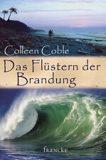 Colleen Coble-Das Flüstern der Brandung (*NEU*)