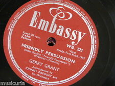 78rpm GERRY GRANT friendly persuasion / moonlight gambler