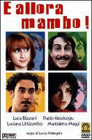 Dvd **E ALLORA MAMBO** con Luca e Paolo Luciana Littizzetto nuovo sigillato 1999
