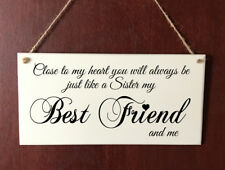 Hand Made DELUXE Plaque Best Friend Like a Sister Birthday Sign Present Gift