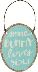 Some Bunny Loves You Tin Small Hanging Sign Ornament Primitives By Kathy