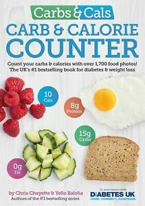 Carbs And Cals Carb Calorie Counter By Chris Cheyette Weight Loss Diabetes Book
