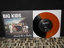 """BIG KIDS  DON'T BE A BABY  7"""" SPLIT  COLORED  NEW"""