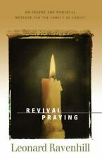 Revival Praying : An Urgent and Powerful Message for the Family of Christ by...