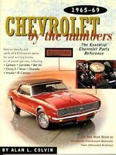 Chevrolet By The Numbers 1965 1966 1967 1968 1969 Camaro Chevelle Nova Impala