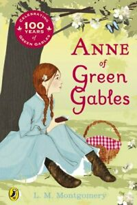 Anne of Green Gables (Centenary Edition) by Montgomery, L. M. Paperback Book The
