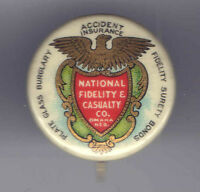 Early 1900s pin National Fidelity Casualty Co INSURANCE pinback US Bald EAGLE