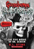 The Five Masks of Dr. Screem (Goosebumps Hall of Horrors) by Stine, R L, NEW Boo