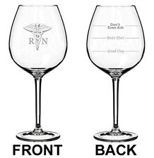 Jumbo 20oz Wine Glass 2 Sided RN Registered Nurse Good Bad Day Fill Lines