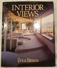 Interior Views : Design at Its Best by Erica Brown (1980, Hardcover)