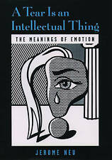 NEW A Tear Is an Intellectual Thing: The Meanings of Emotion (Medicine)