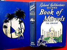 1938 BOOK OF MARVELS ~ THE ORIENT / RICHARD HALLIBURTON